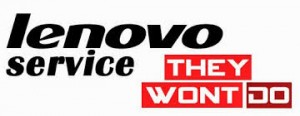 lenovo service. they won't do