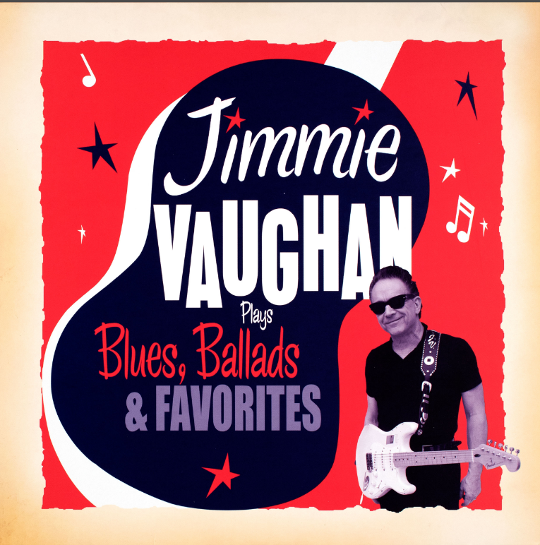 Plays Blues, Ballads and Favorites by Jimmie Vaughan